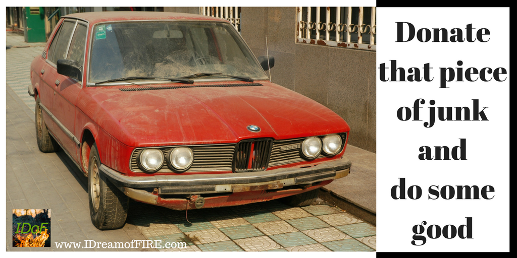 Put your piece of junk car out of its misery — donate it - I Dream ...